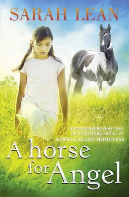 HarperCollinsChildren'sBooks: A Horse for Angel, Sarah Lean