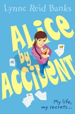 HarperCollinsChildren'sBooks: Alice By Accident, Lynne Reid Banks
