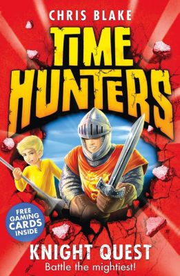 HarperCollinsChildren'sBooks: Knight Quest (Time Hunters, Book 2), Chris Blake