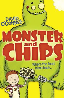 HarperCollinsChildren'sBooks: Monster and Chips (Colour Version) (Monster and Chips, Book 1), David O'Connell