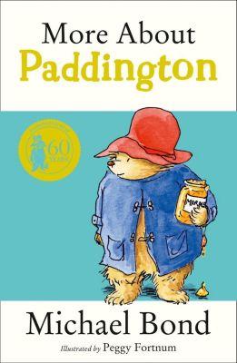 HarperCollinsChildren'sBooks: More About Paddington, Michael Bond
