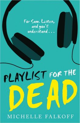 HarperCollinsChildren'sBooks: Playlist for the Dead, Michelle Falkoff