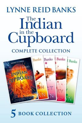 HarperCollinsChildren'sBooks: The Indian in the Cupboard Complete Collection (The Indian in the Cupboard; Return of the Indian; Secret of the Indian; The Mystery of the Cupboard; Key to the Indian), Lynne Reid Banks
