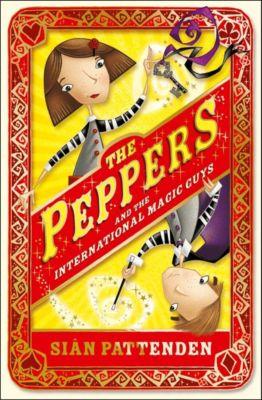 HarperCollinsChildren'sBooks: The Peppers and the International Magic Guys, Sian Pattenden