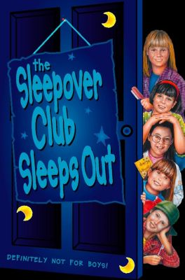 HarperCollinsChildren'sBooks: The Sleepover Club Sleep Out (The Sleepover Club, Book 9), Narinder Dhami
