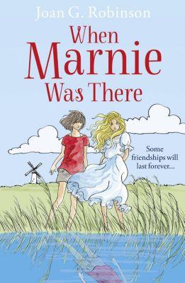 HarperCollinsChildren'sBooks: When Marnie Was There (Essential Modern Classics), Joan G. Robinson