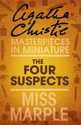 HarperFiction - E-books - Christie: The Four Suspects: A Miss Marple Short Story, Agatha Christie