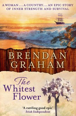 HarperFiction - E-books - Commercial Women: The Whitest Flower, Brendan Graham