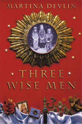 HarperFiction - E-books - Commercial Women: Three Wise Men, Martina Devlin