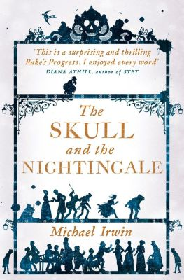 HarperFiction - E-books - Historical: The Skull and the Nightingale, Michael Irwin