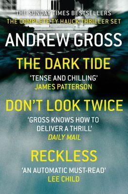HarperFiction - E-books - Thriller: Andrew Gross 3-Book Thriller Collection 1: The Dark Tide, Don't Look Twice, Relentless, Andrew Gross