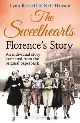 HarperNonFiction - E-books - General: Florence's story (Individual stories from THE SWEETHEARTS, Book 2), Hanson, Lynn Russell