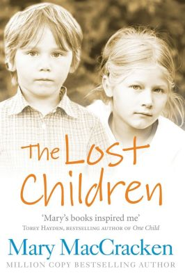 HarperNonFiction - E-books - General: The Lost Children, Mary MacCracken