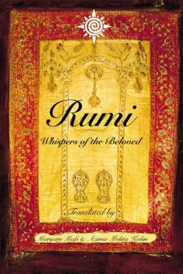 HarperNonFiction - E-books - Thorsons: Rumi: Whispers of the Beloved, Maryam Mafi, Azima Melita Kolin
