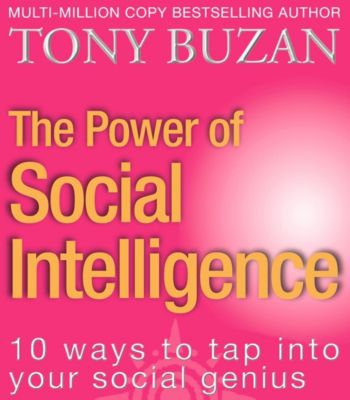 HarperNonFiction - E-books - Thorsons: The Power of Social Intelligence: 10 ways to tap into your social genius, Tony Buzan