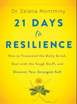 HarperOne: 21 Days to Resilience, Zelana Montminy