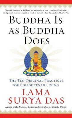 HarperOne: Buddha Is as Buddha Does, Surya Das