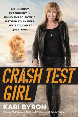 HarperOne: Crash Test Girl, Kari Byron