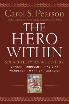 HarperOne: Hero Within - Rev. & Expanded  Ed., Carol S. Pearson