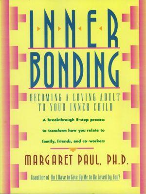 HarperOne: Inner Bonding, Margaret Paul