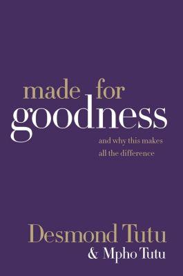 HarperOne: Made for Goodness, Desmond Tutu, Mpho Tutu