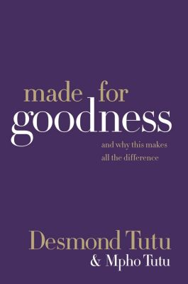 HarperOne: Made for Goodness, Desmond Tutu, Mpho Tutu