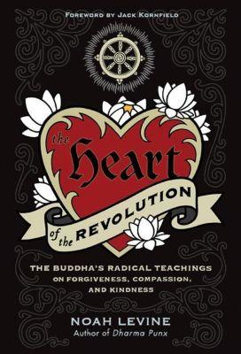HarperOne: The Heart of the Revolution, Noah Levine