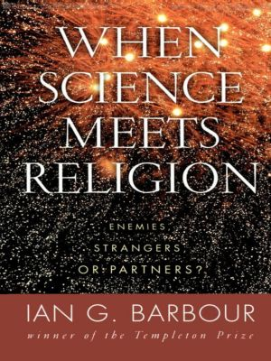 when science and christianity meet summary