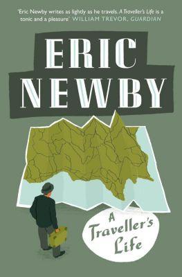 HarperPress: A Traveller's Life, Eric Newby