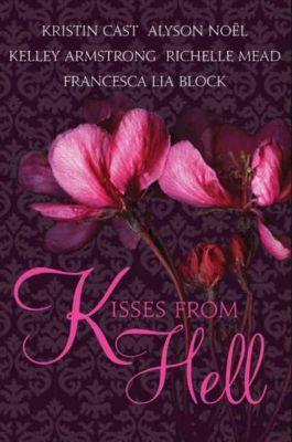 HarperTeen: Kisses from Hell, Francesca Lia Block, Kelley Armstrong, Richelle Mead, Kristin Cast, Alyson Noël