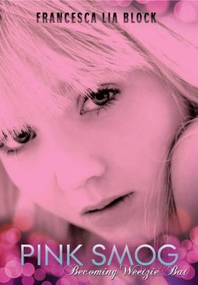 HarperTeen: Pink Smog, Francesca Lia Block