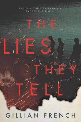 HarperTeen: The Lies They Tell, Gillian French