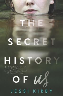 HarperTeen: The Secret History of Us, Jessi Kirby