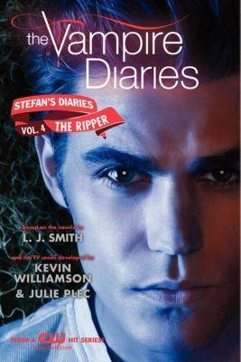 HarperTeen: The Vampire Diaries: Stefan's Diaries #4: The Ripper, L. J. Smith, Kevin Williamson & Julie Plec