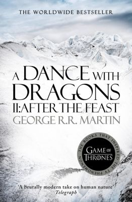 HarperVoyager: A Dance With Dragons: Part 2 After The Feast (A Song of Ice and Fire, Book 5), George R. R. Martin