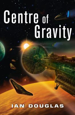 HarperVoyager: Centre of Gravity (Star Carrier, Book 2), Ian Douglas
