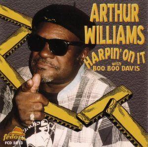 Harpin  On It, Arthur Williams