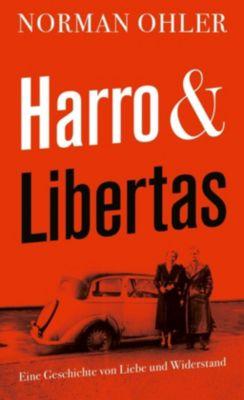 Harro und Libertas - Norman Ohler pdf epub