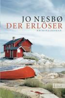 Harry Hole Band 6: Der Erlöser, Jo Nesbø