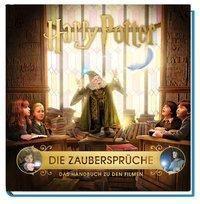 Harry Potter: Die Zaubersprüche - Das Handbuch zu den Filmen - Jody Revenson |