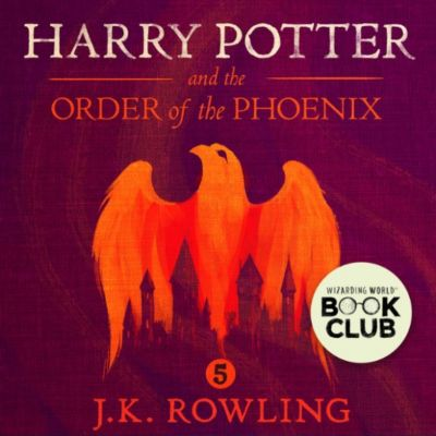 Harry Potter: Harry Potter and the Order of the Phoenix, J.K. Rowling