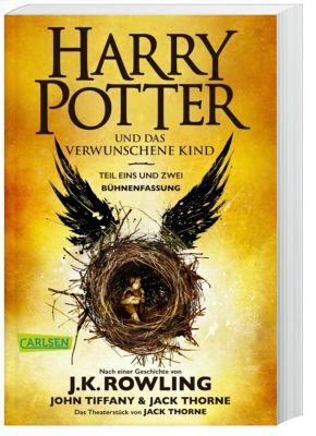Harry Potter und das verwunschene Kind - Teil eins und zwei, Joanne K. Rowling, John Tiffany, Jack Thorne