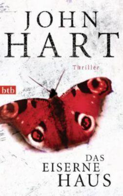 Hart, J: Das eiserne Haus, John Hart
