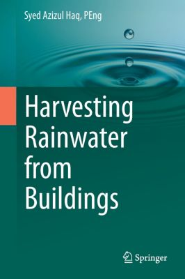Harvesting Rainwater from  Buildings, Syed Azizul Haq Peng