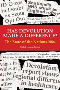 Has Devolution Made a Difference?, Alan Trench