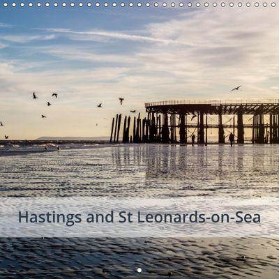 Hastings and St Leonards-on-Sea (Wall Calendar 2019 300 × 300 mm Square), Kieron Pelling