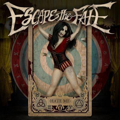 Hate Me (Deluxe), Escape The Fate