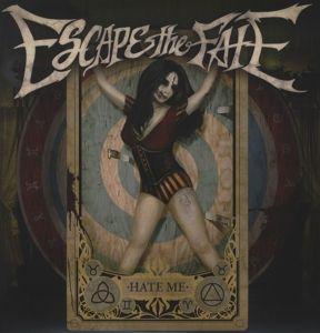 Hate Me (Vinyl), Escape The Fate