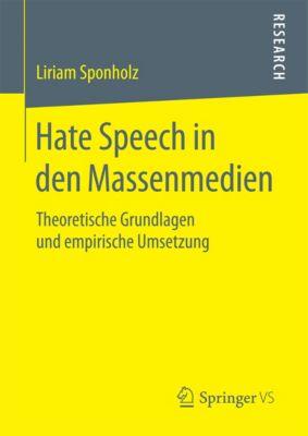 Hate Speech in den Massenmedien, Liriam Sponholz