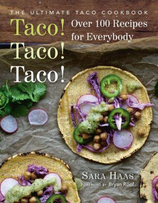 Hatherleigh Press: Taco! Taco! Taco!, Sara Haas